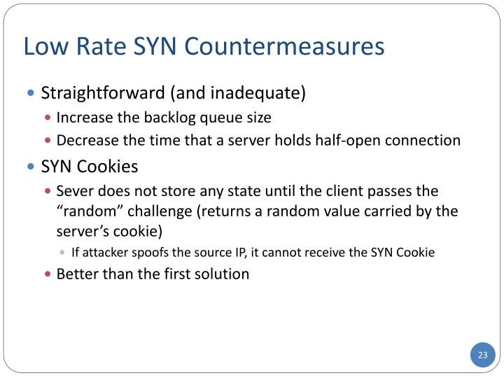 Low Rate SYN Countermeasures
