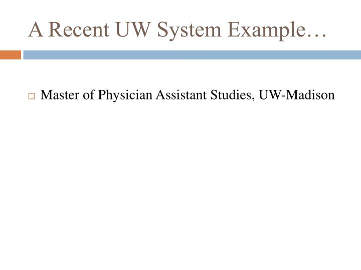 A Recent UW System Example…