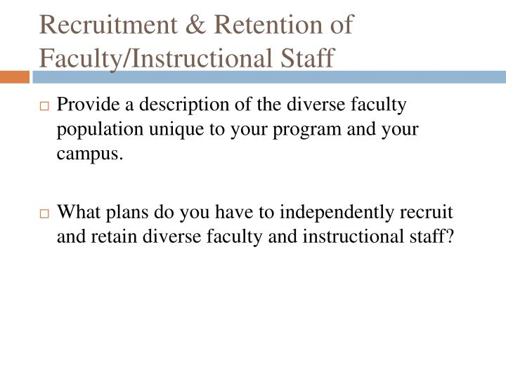 Recruitment & Retention of Faculty/Instructional Staff