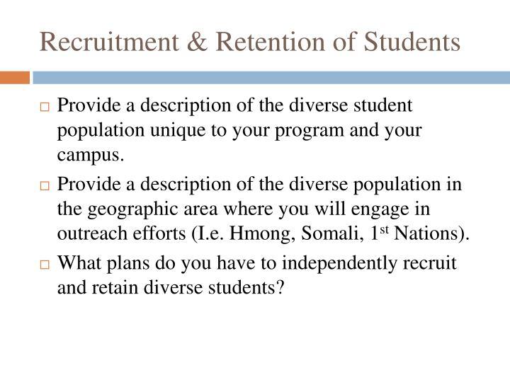 Recruitment & Retention of Students