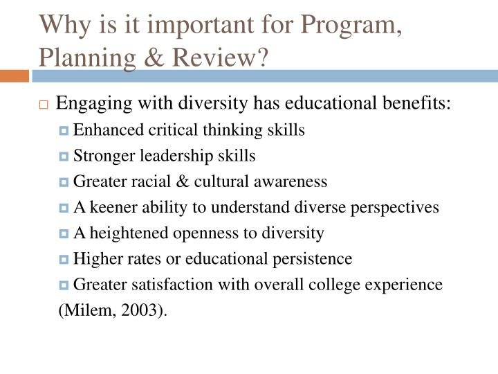 Why is it important for Program, Planning & Review?