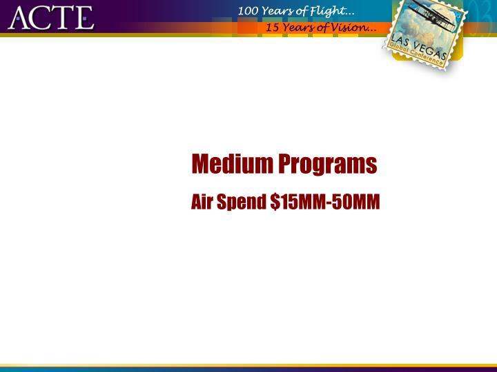 Medium Programs