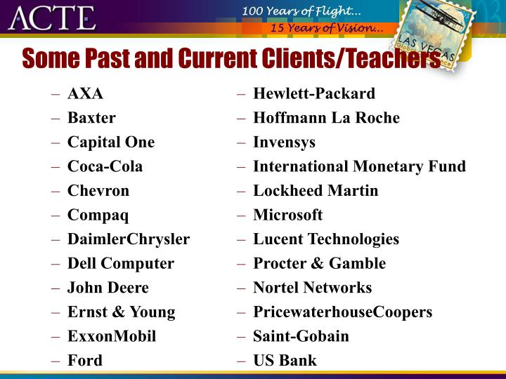 Some past and current clients teachers