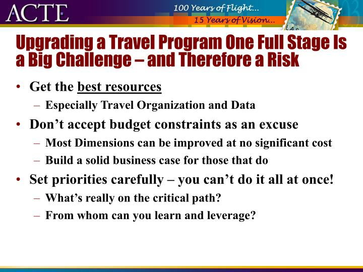 Upgrading a Travel Program One Full Stage Is a Big Challenge – and Therefore a Risk