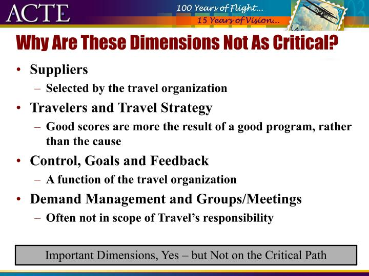 Why Are These Dimensions Not As Critical?