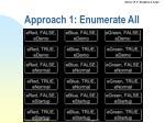 approach 1 enumerate all