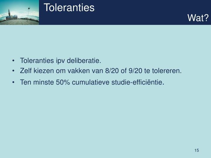 Toleranties