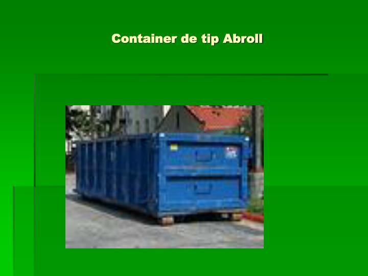 Container de tip Abroll