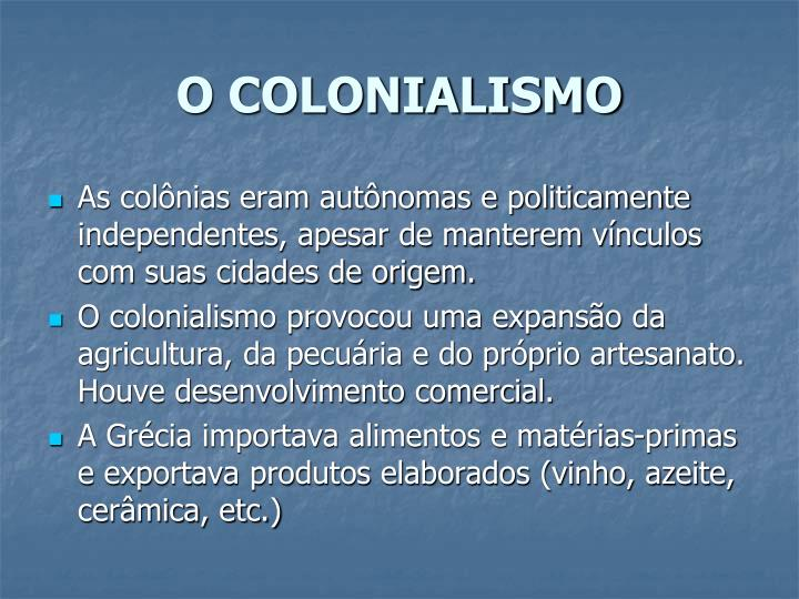 O COLONIALISMO