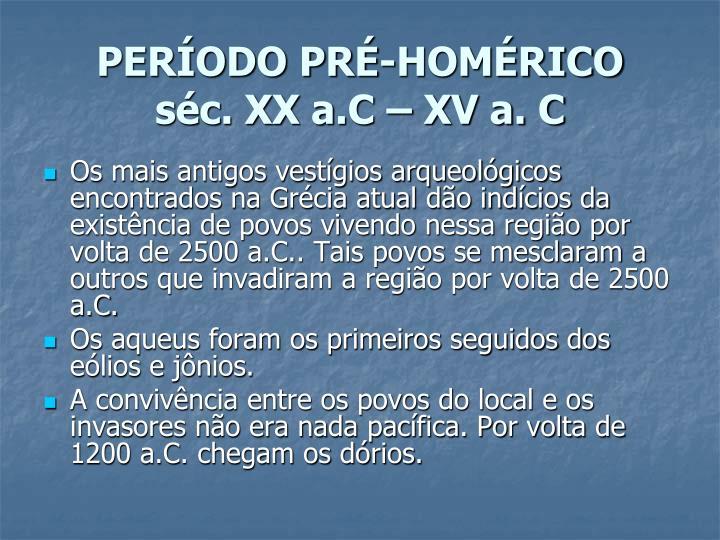 PERÍODO PRÉ-HOMÉRICO