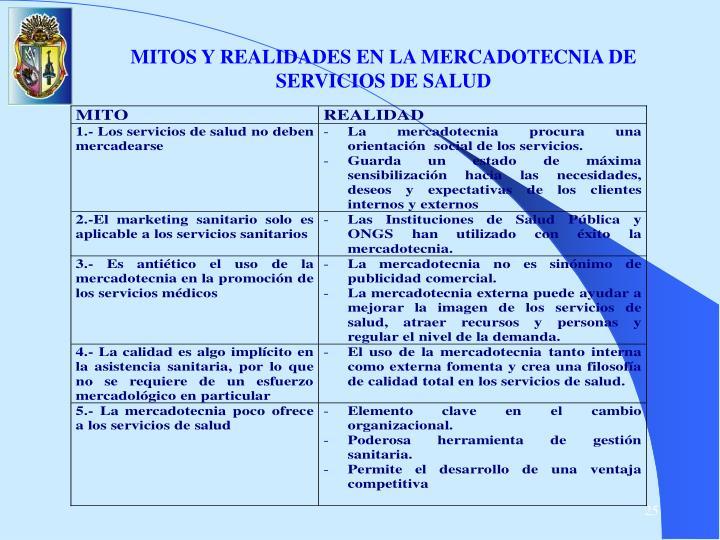 MITOS Y REALIDADES EN LA MERCADOTECNIA DE SERVICIOS DE SALUD