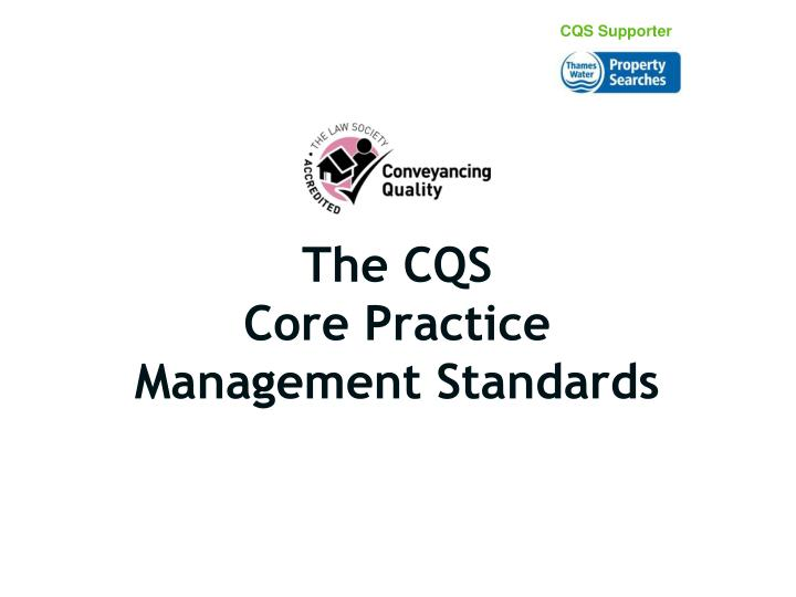 the cqs core practice management standards n.