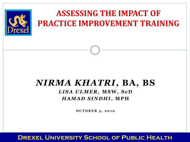 assessing the impact of practice improvement training n.