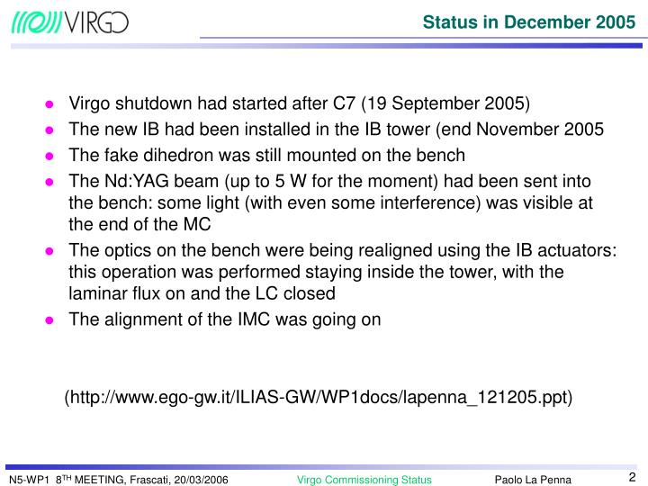 Virgo shutdown had started after C7 (19 September 2005)