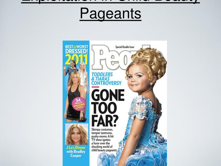 exploitation in child beauty pageants n.