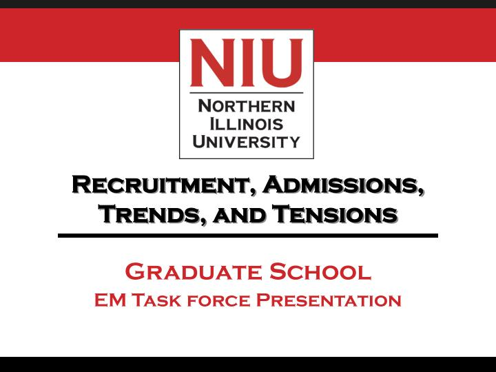 recruitment admissions trends and tensions n.