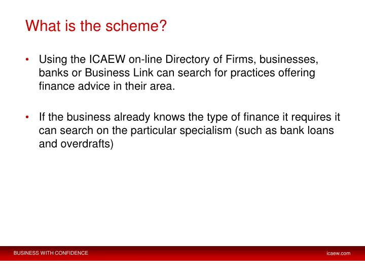 What is the scheme?