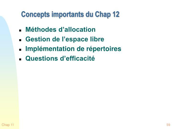 Concepts importants du Chap 12