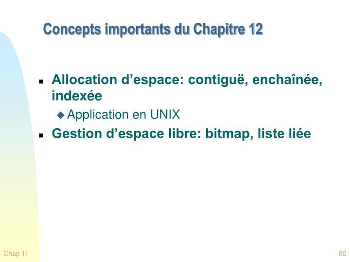 Concepts importants du Chapitre 12