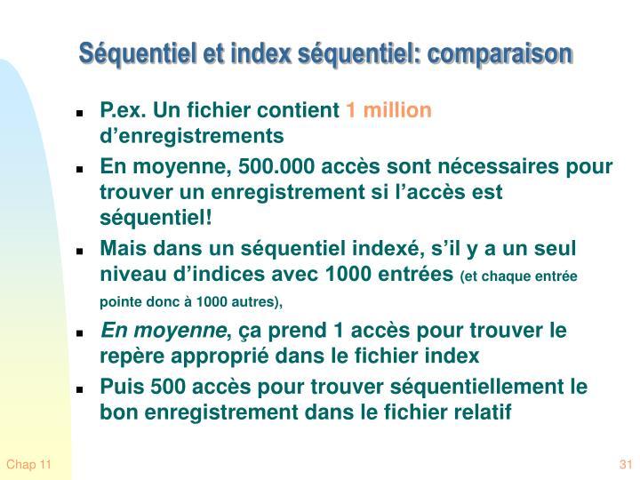 Séquentiel et index séquentiel: comparaison