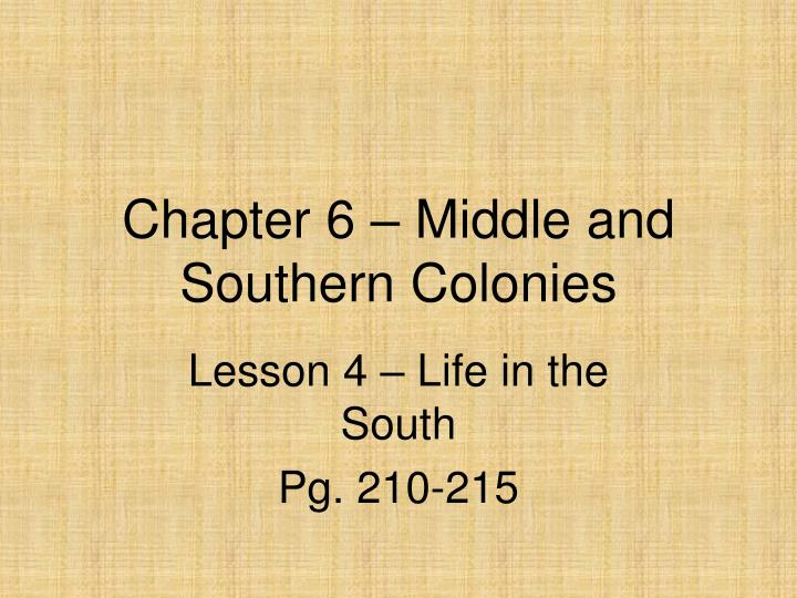 chapter 6 middle and southern colonies n.