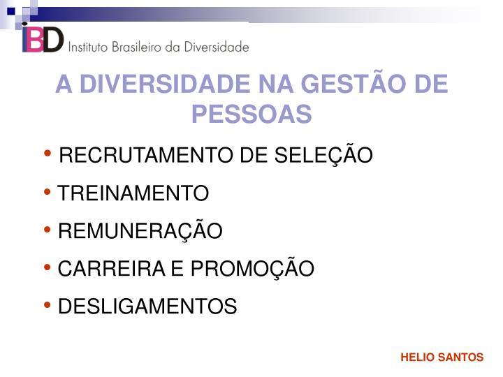 A DIVERSIDADE NA GESTÃO DE PESSOAS