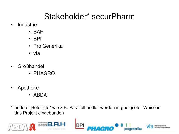Stakeholder* securPharm