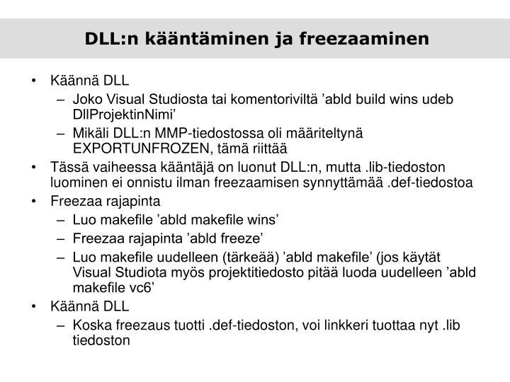 DLL:n kääntäminen ja freezaaminen