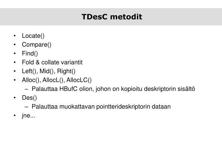 Tdesc metodit