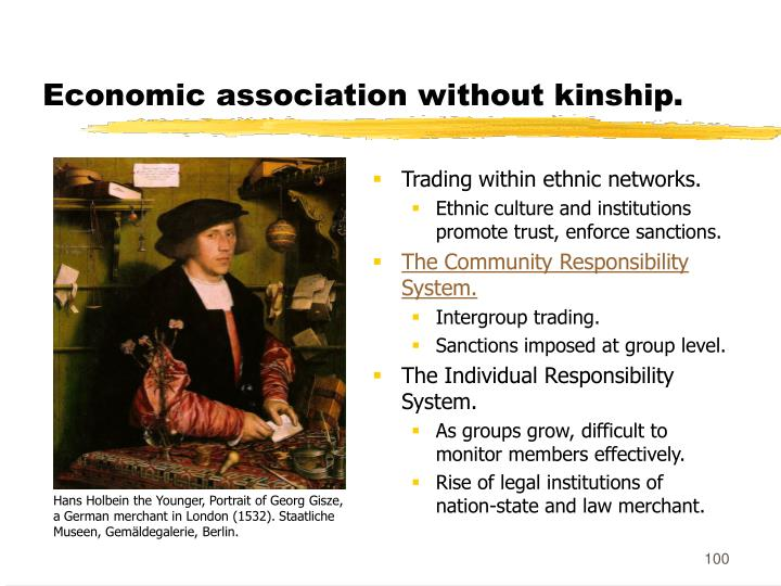 Economic association without kinship.