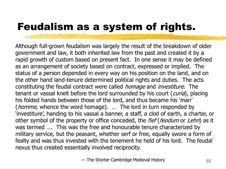 Feudalism as a system of rights.