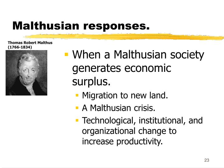 Malthusian responses.