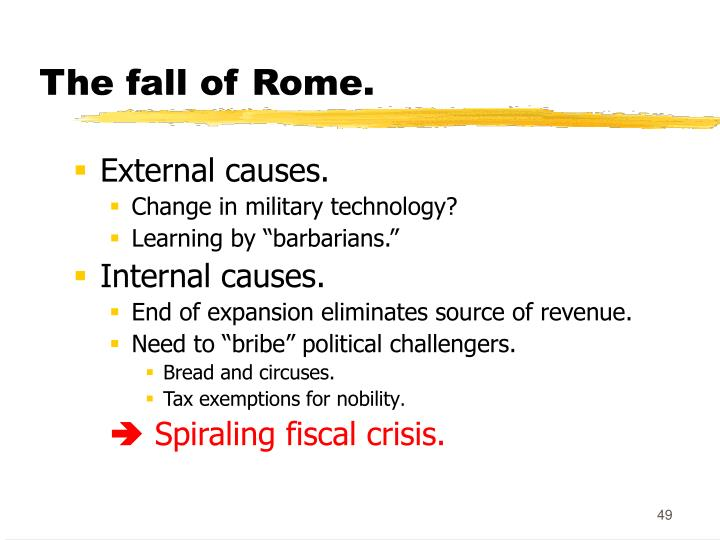 The fall of Rome.