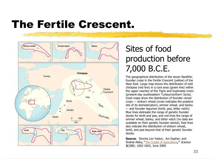 The Fertile Crescent.