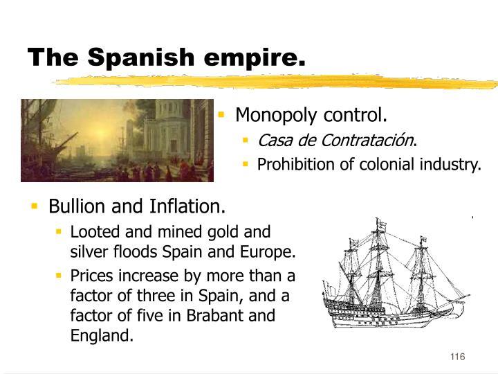 The Spanish empire.