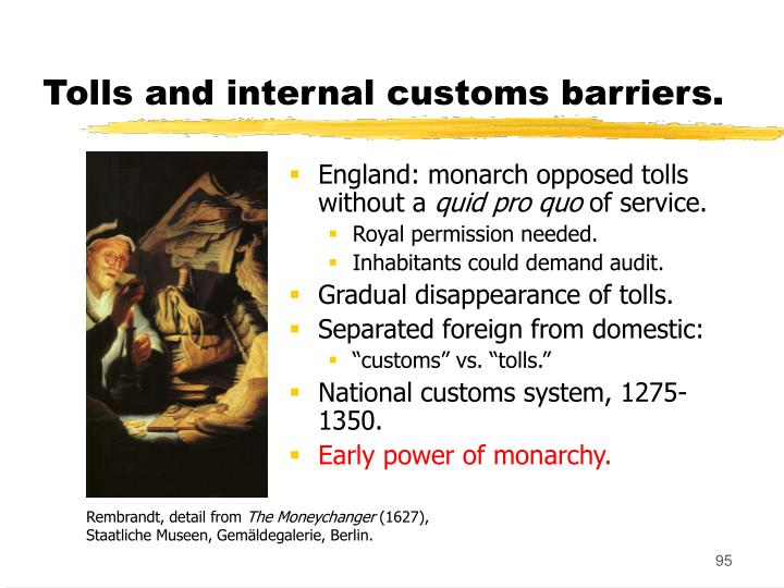 Tolls and internal customs barriers.