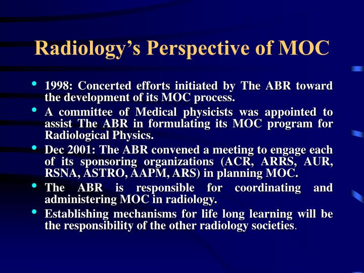 Radiology's Perspective of MOC