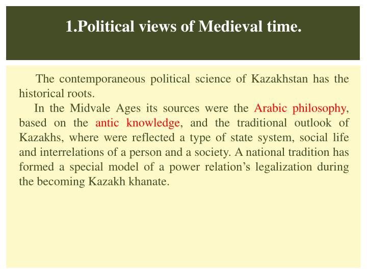 1.Political views of Medieval time.