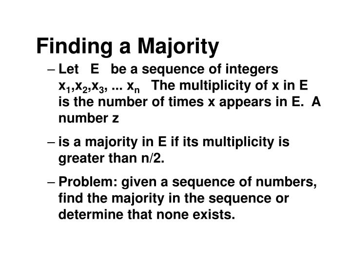 Finding a Majority
