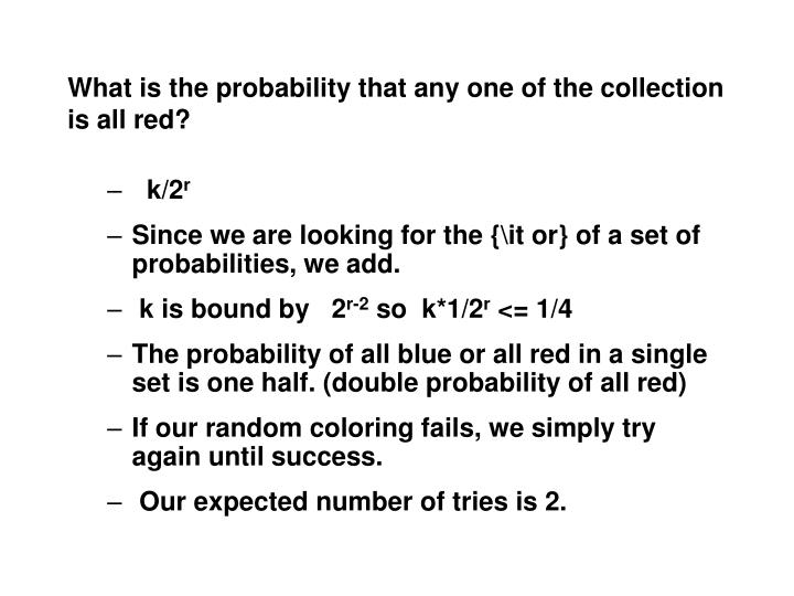 What is the probability that any one of the collection is all red?