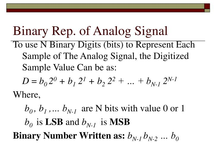 Binary Rep. of Analog Signal