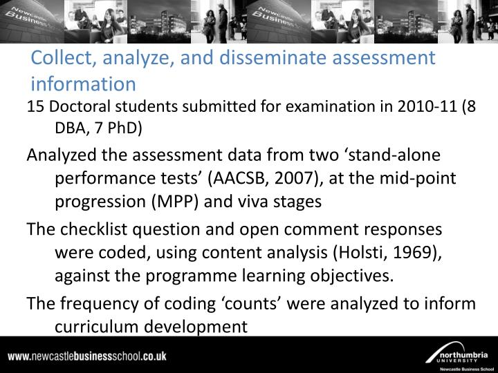 Collect, analyze, and disseminate assessment information