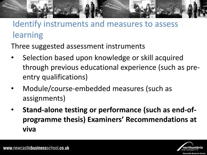Identify instruments and measures to assess learning