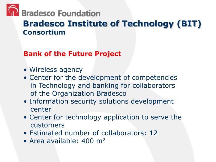 Bradesco Institute of Technology (BIT)