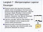 langkah 7 mempersiapkan laporan keuangan