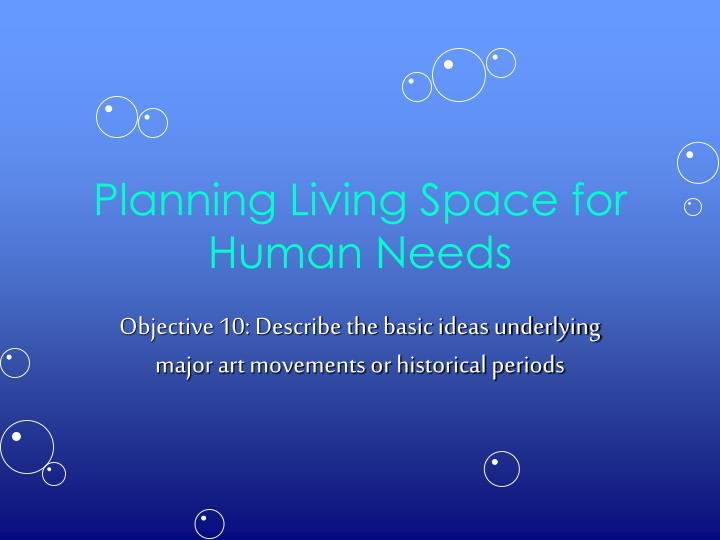Planning living space for human needs