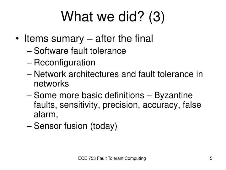 What we did? (3)