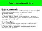 rare occupational injury