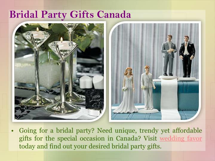 Canadian Wedding Gifts: Bridesmaids Gifts Canada PowerPoint Presentation