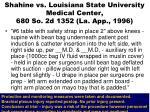 shahine vs louisiana state university medical center 680 so 2d 1352 la app 1996